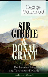 SIR GIBBIE & DONAL GRANT: The Baronets Song and The Shepherds Castle (Adventure Classic)