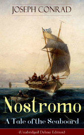 Nostromo - A Tale of the Seaboard (Unabridged D...