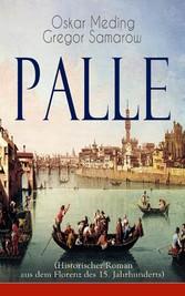 Palle (Historischer Roman aus dem Florenz des 1...