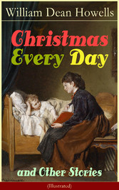 Christmas Every Day and Other Stories (Illustra...