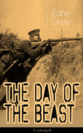 The Day of the Beast (Unabridged) - Historical Novel - First World War