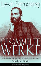Gesammelte Werke: Historische Romane + Heimatro...