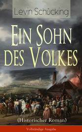 Ein Sohn des Volkes (Historischer Roman) - Voll...