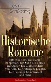 Historische Romane: Luther in Rom, Der Kampf im...