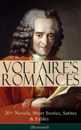 VOLTAIRES ROMANCES: 20+ Novels, Short Stories, ...