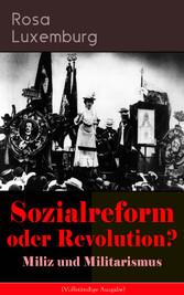 Sozialreform oder Revolution? - Miliz und Milit...