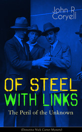 WITH LINKS OF STEEL - The Peril of the Unknown ...