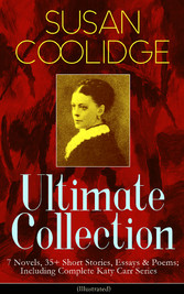 SUSAN COOLIDGE Ultimate Collection: 7 Novels, 3...