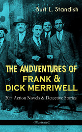 THE ADVENTURES OF FRANK & DICK MERRIWELL: 20+ A...