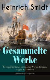 Gesammelte Werke: Seegeschichten, Historische W...