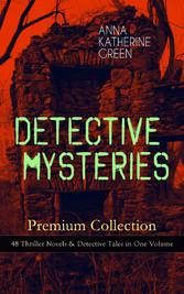 DETECTIVE MYSTERIES Premium Collection: 48 Thri...