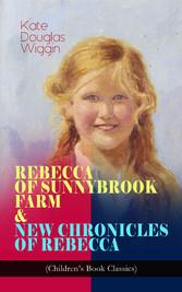 REBECCA OF SUNNYBROOK FARM & NEW CHRONICLES OF ...