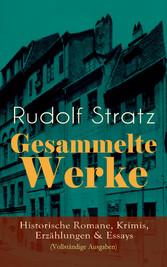 Gesammelte Werke: Historische Romane, Krimis, E...