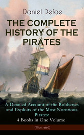 THE COMPLETE HISTORY OF THE PIRATES - A Detaile...