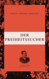 Der Freiheitssucher - Psychologie einer Entwick...