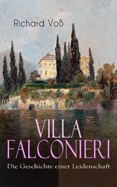 Villa Falconieri - Die Geschichte einer Leidenschaft