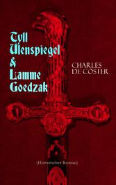 Tyll Ulenspiegel & Lamme Goedzak (Historischer ...