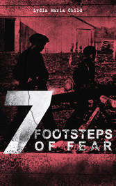 7 FOOTSTEPS OF FEAR - Slaverys Pleasant Homes, ...