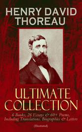 HENRY DAVID THOREAU - Ultimate Collection: 6 Bo...