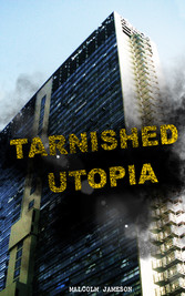 Tarnished Utopia - Time Travel Dystopian Classic