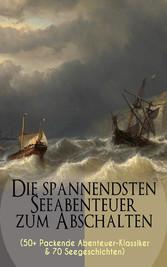 Die spannendsten Seeabenteuer zum Abschalten (5...