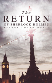 The Return of Sherlock Holmes - The Empty House...