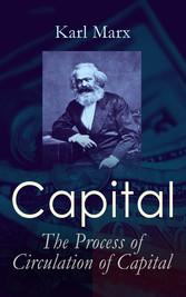 Capital: The Process of Circulation of Capital
