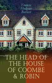 The Head of the House of Coombe & Robin - Historical Novels