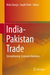 India-Pakistan Trade - Strengthening Economic R...