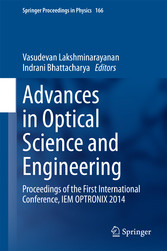Advances in Optical Science and Engineering - Proceedings of the First International Conference, IEM OPTRONIX 2014