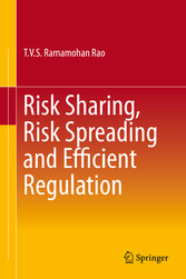 Risk Sharing, Risk Spreading and Efficient Regu...
