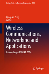 Wireless Communications, Networking and Applica...