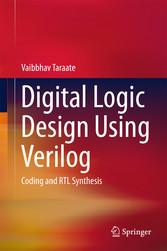 Digital Logic Design Using Verilog - Coding and...