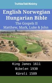 English Norwegian Hungarian Bible - The Gospels II - Matthew, Mark, Luke & John - King James 1611 - Bibelen 1930 - Károli 1589