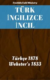 Türk ?ngilizce ?ncil - Türkçe 1878 - WebsterS 1833