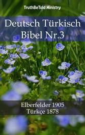 Deutsch Türkisch Bibel Nr.3 - Elberfelder 1905 - Türkçe 1878