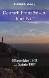 Deutsch Französisch Bibel Nr.4 - Elberfelder 1905 - La Sainte 1887