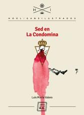 Sed en La Condomina - Autobiografía de Luis María Valero