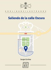 Saliendo de la Calle Oscura - Autobiografía de Sergio Cortina