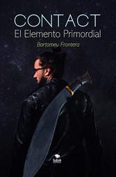 Contact - El Elemento Primordial