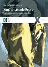 Simón, llamado Pedro - Tras los pasos de un hom...