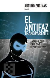 El antifaz transparente - Antropología en el ci...