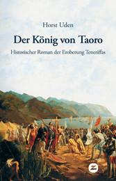 Der König von Taoro - Historischer Roman der Er...