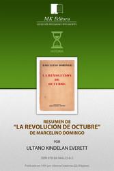 Resumen de La Revolucion de Octubre, de Marcelino Domingo