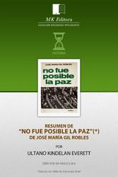 Resumen de No Fue Posible la Paz, de Jose María...