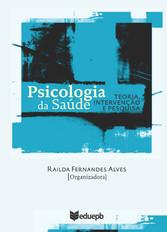 Psicologia da saúde - teoria, intervenção e pes...