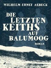 Die letzten Keiths auf Balumoog