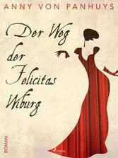 Der Weg der Felicitas Wiburg