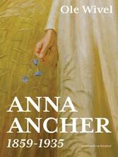 Anna Ancher: 1859-1935