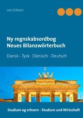 Ny regnskabsordbog Neues Bilanzwörterbuch - Dan...